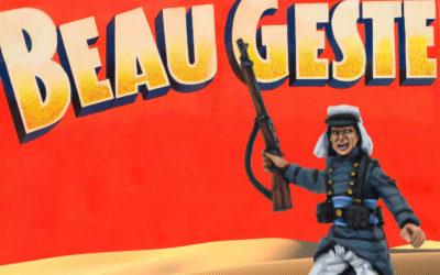 ¡Beau Geste! Legión Extranjera Francesa en 28 mm